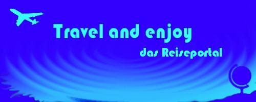travel and enjoy Tips für die schönste Zeit des Jahres